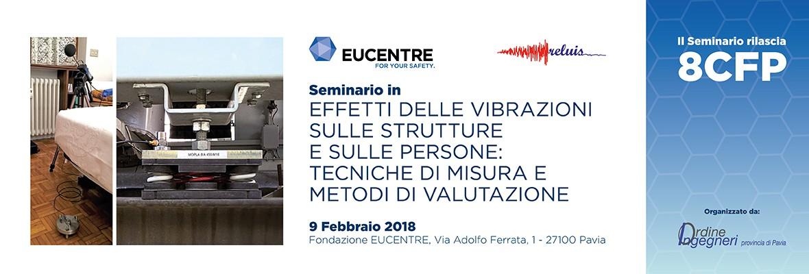 Fondazione Eucentre - Effetti delle Vibrazioni sulle Strutture e sulle Persone Tecniche di Misura e Metodi di Valutazione