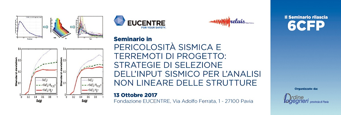 Fondazione Eucentre - Pericolosità sismica e terremoti di progetto strategie di selezione dell'input sismico per l'analisi non lineare delle strutture
