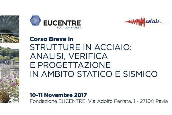 Fondazione Eucentre - Strutture in acciaio analisi, verifica e progettazione in ambito statico e sismico