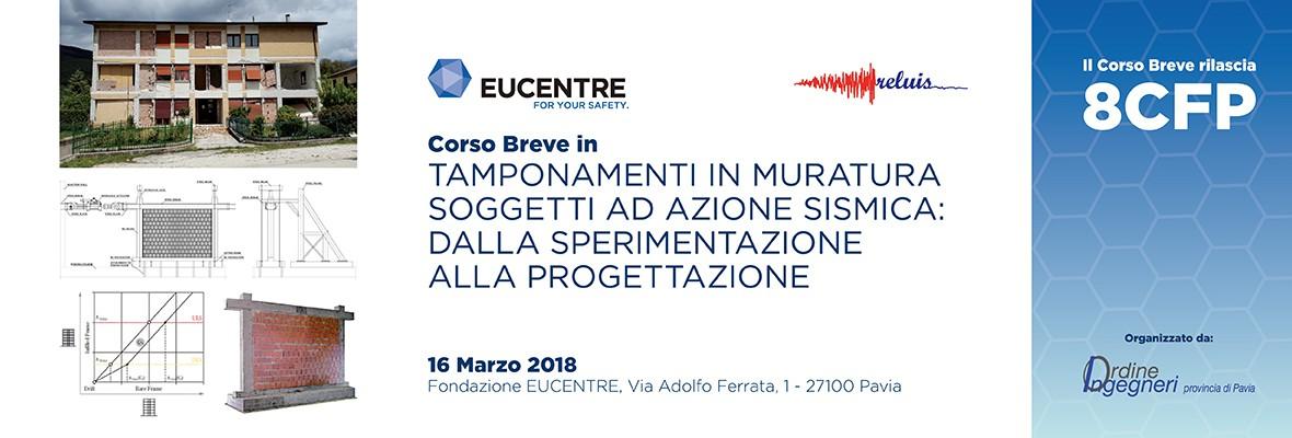 Fondazione Eucentre - Tamponamenti in Muratura Soggetti ad Azione Sismica dalla Sperimentazione alla Progettazione