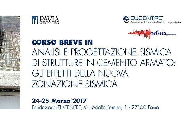 Fondazione Eucentre - Analisi e progettazione sismica di strutture in cemento armato gli effetti della nuova zonazione sismica