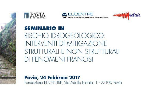 Fondazione Eucentre - Rischio idrogeologico interventi di mitigazione strutturali e non strutturali di fenomeni franosi